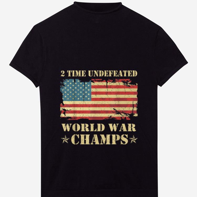 Nice 2 Time Undefeated World War Champs Ameican Flag shirt
