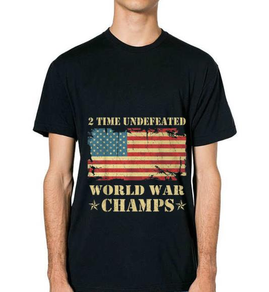 Nice 2 Time Undefeated World War Champs Ameican Flag Shirt 2 1.jpg