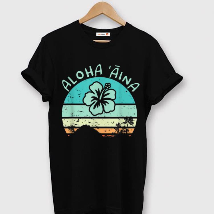 Pretty Aloha Aina Love Of The Land For Hawaii Hippies shirt