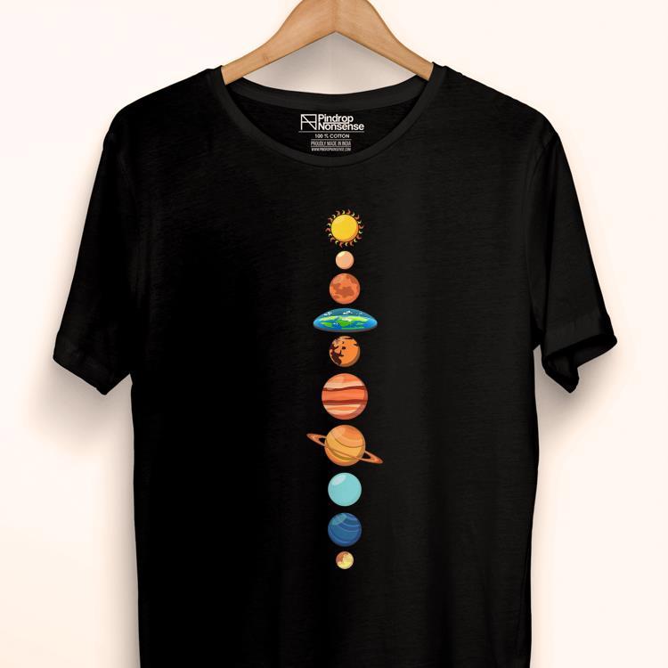 Pretty Flat Earth Society Planet Solar System Earth Is Flat Shirt 1 1.jpg