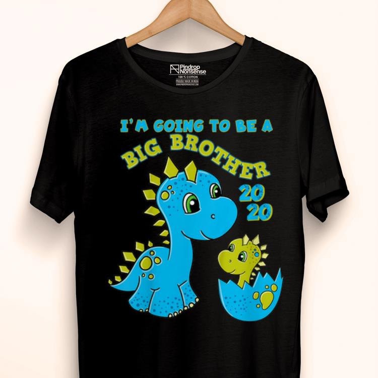 Pretty Im Going To Be A Big Brother 2020 Dinosaur Shirt 1 1.jpg