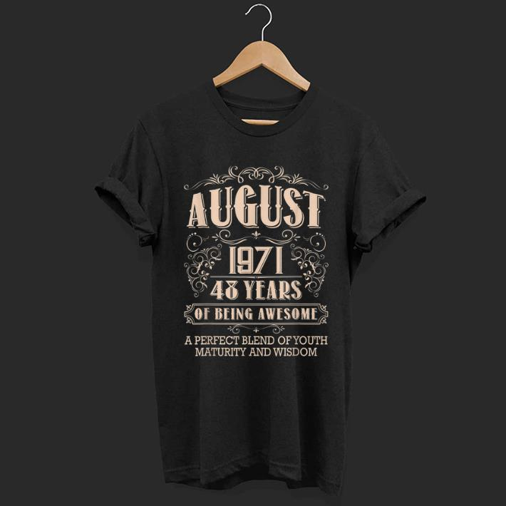Top 48th Birthday Gift August 1971 48 Years Old Awesome Shirt 1 1.jpg