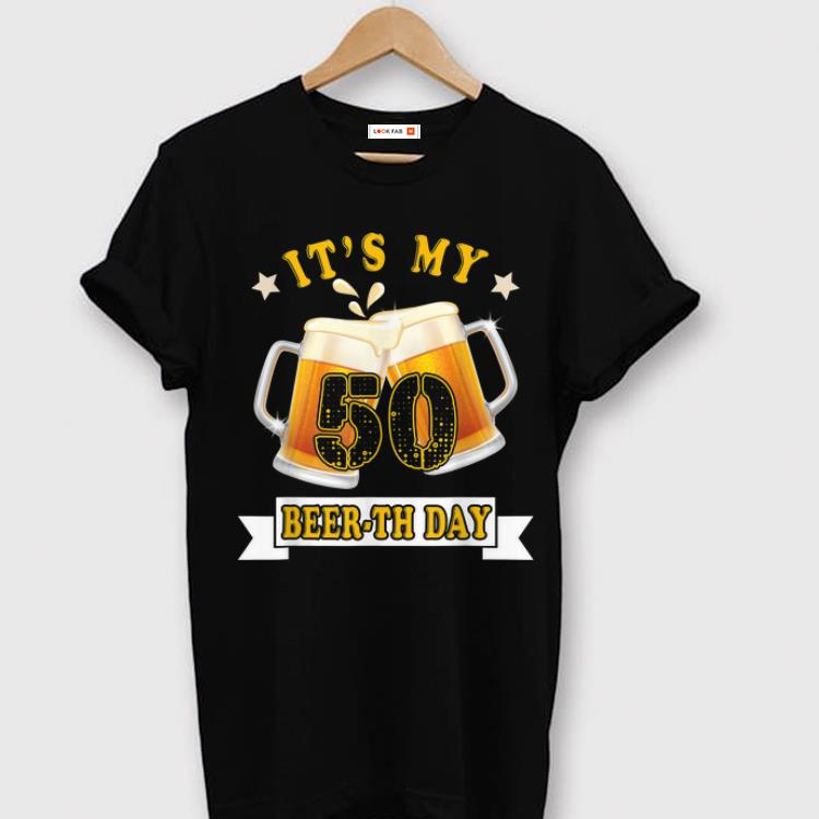 Top 50th Birthday Its My Beerth Day Beer Shirt 1 1.jpg