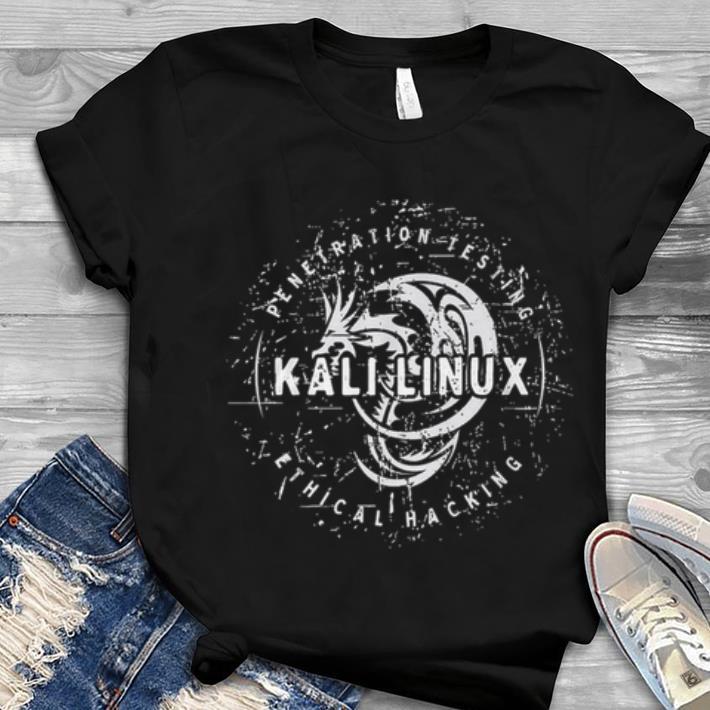 Top Penetration Testing Kali Linux shirt