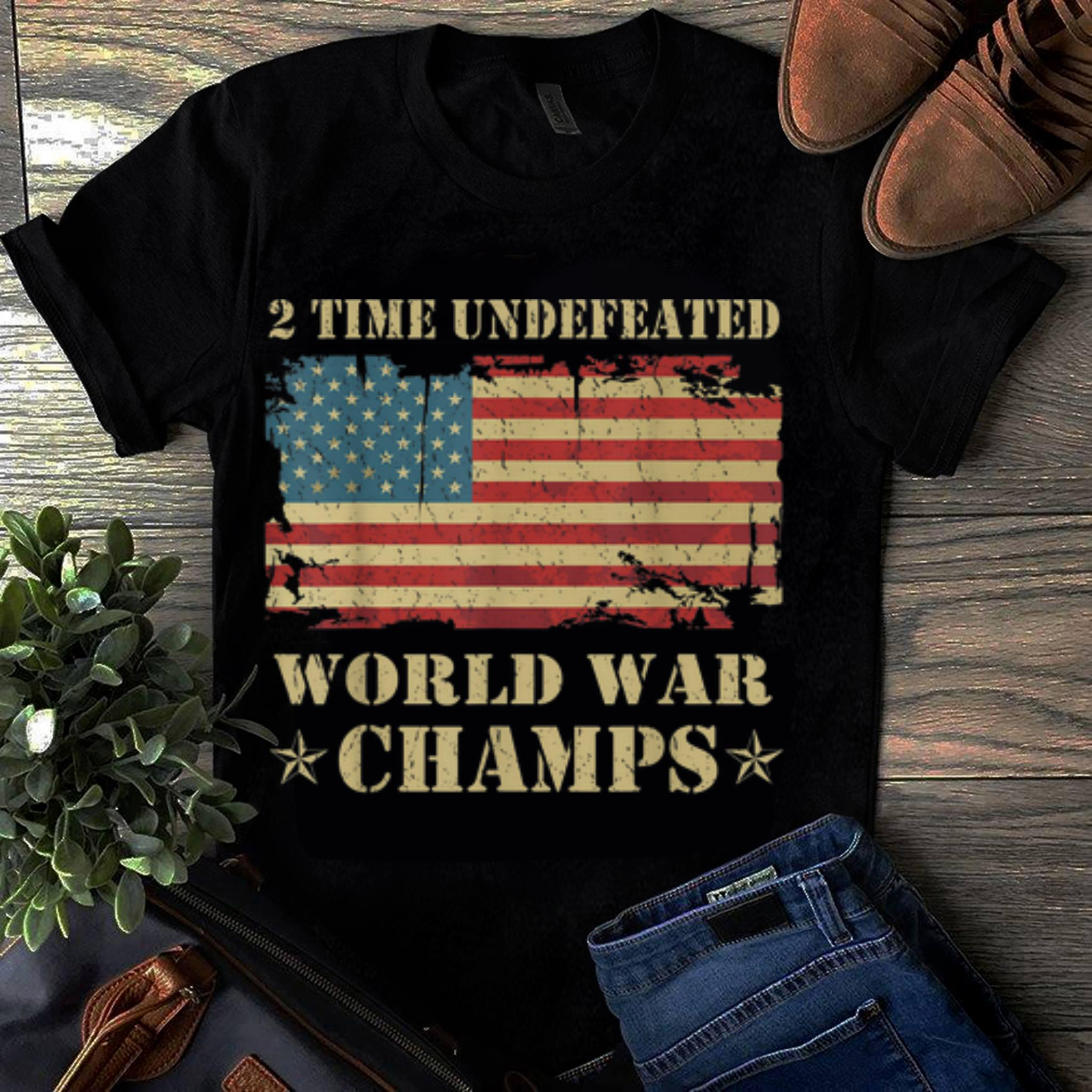 2 Time Undefeated World War Champs Ameican Flag
