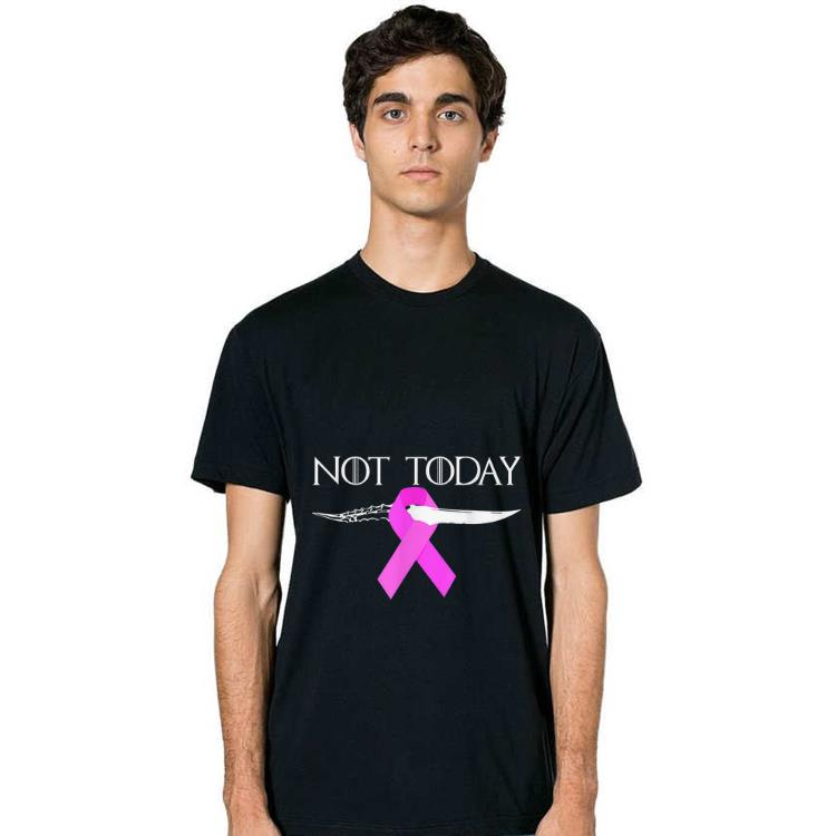 Awesome Breast Cancer Awareness Not Today Game Of Throne Shirt 2 1.jpg