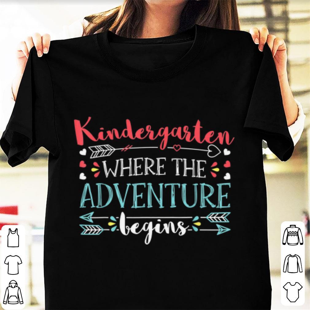 Awesome Kindergarten Where the Adventure begin shirt