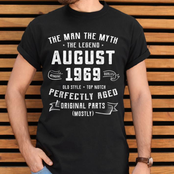Awesome The Man Myth Legend August 1969 Birthday 50 Years Old Shirt 2 1.jpg