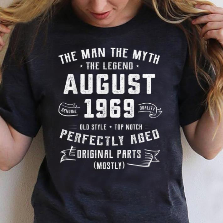 Awesome The Man Myth Legend August 1969 Birthday 50 Years Old Shirt 3 1.jpg