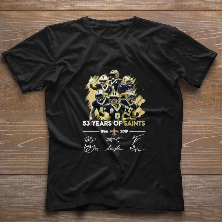 watch 79ff7 ee786 Funny 53 years of New Orleans Saints 1966-2019 signatures shirt