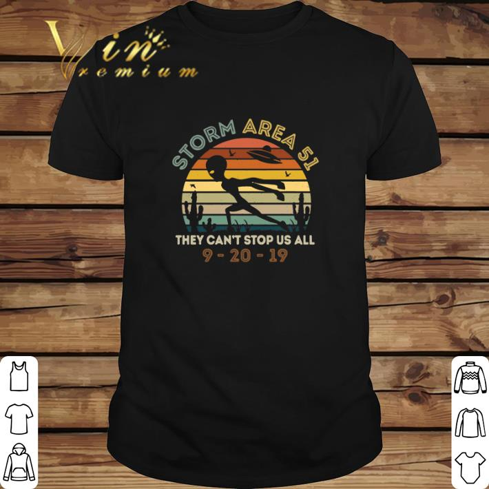 Funny Alien Storm Area 51 They Can T Stop Us All Vintage Shirt 1 1.jpg
