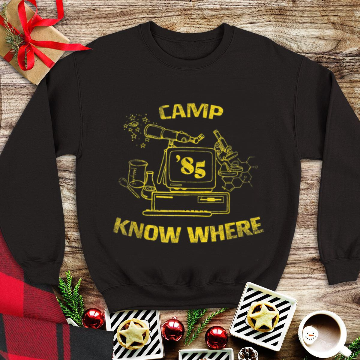 Funny Camp Know Where 85 shirt