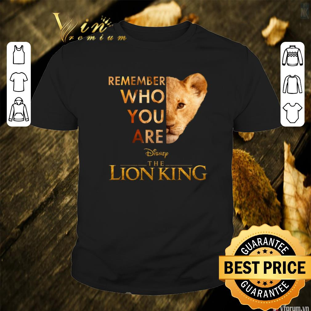 Remember who you are Simba Disneys The Lion King Movie Fan adults Tshirts WHITE