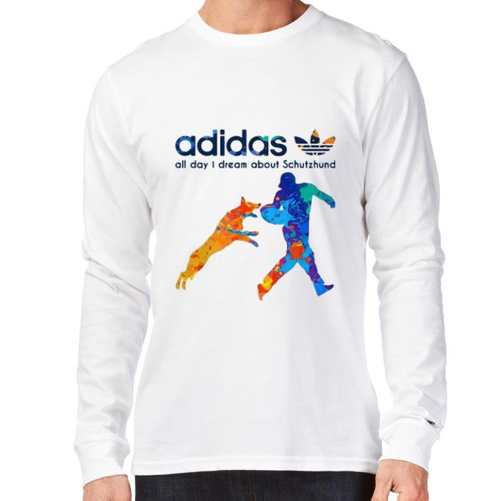 Funny Adidas All Day Dream About Schutzhund Shirt 3 1.jpg