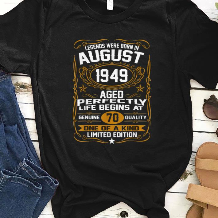 Hot August 1949 70th Birthday Gift 70 Year Old For Men Women Shirt 1 1.jpg