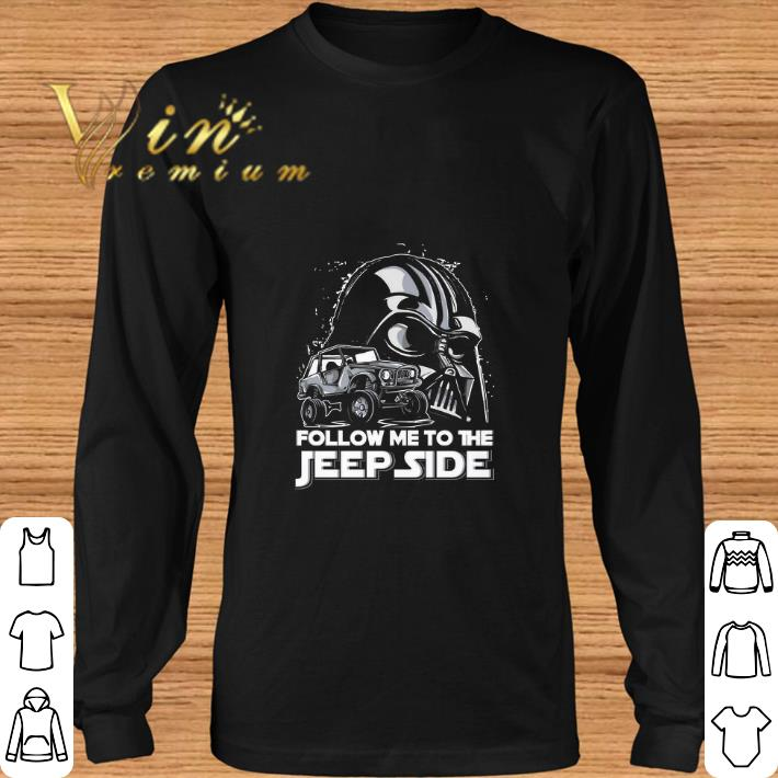 Hot Darth Vader Follow me to the Jeep side shirt