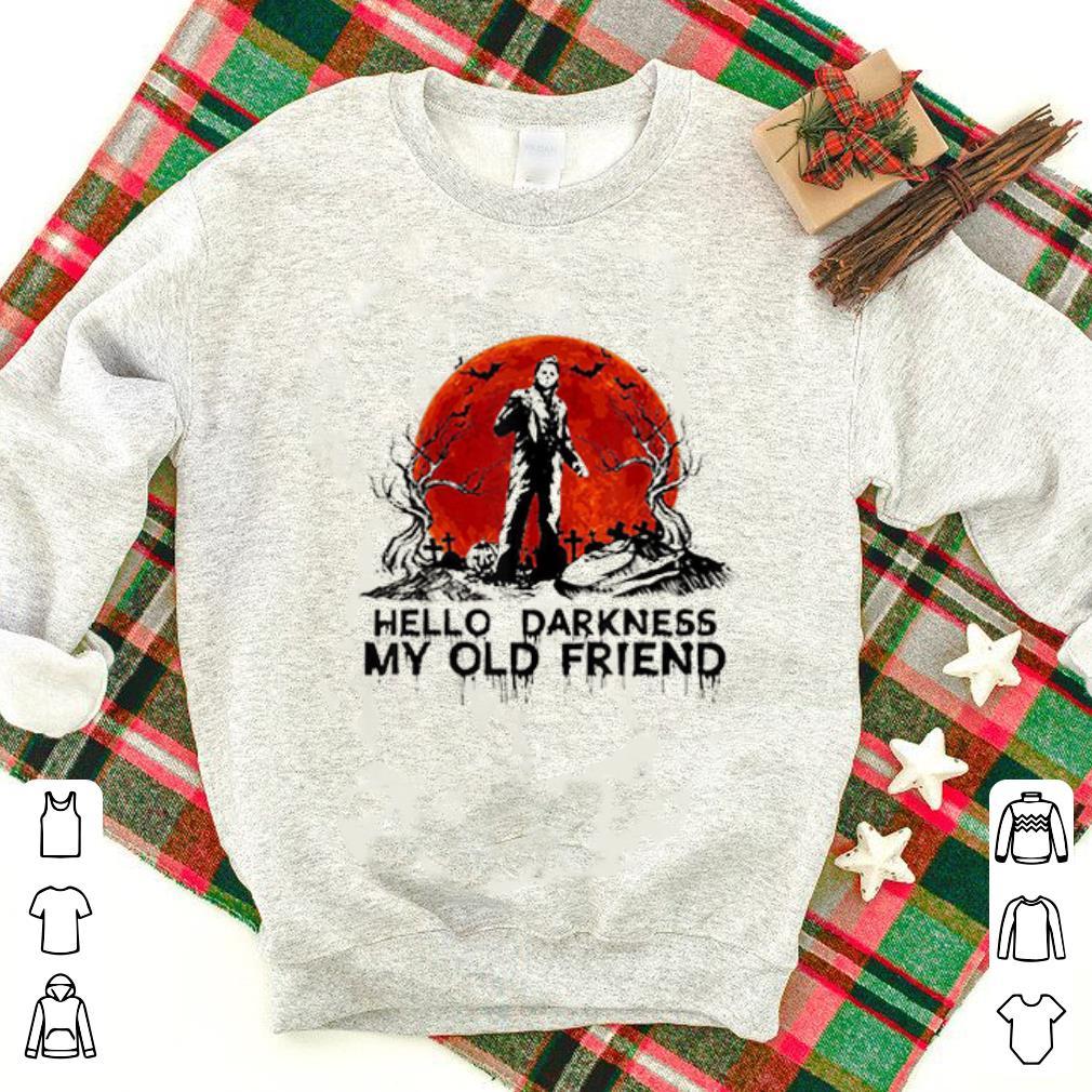Hot Michael Myers Hello Darkness My Old Friend Shirt 1 1.jpg