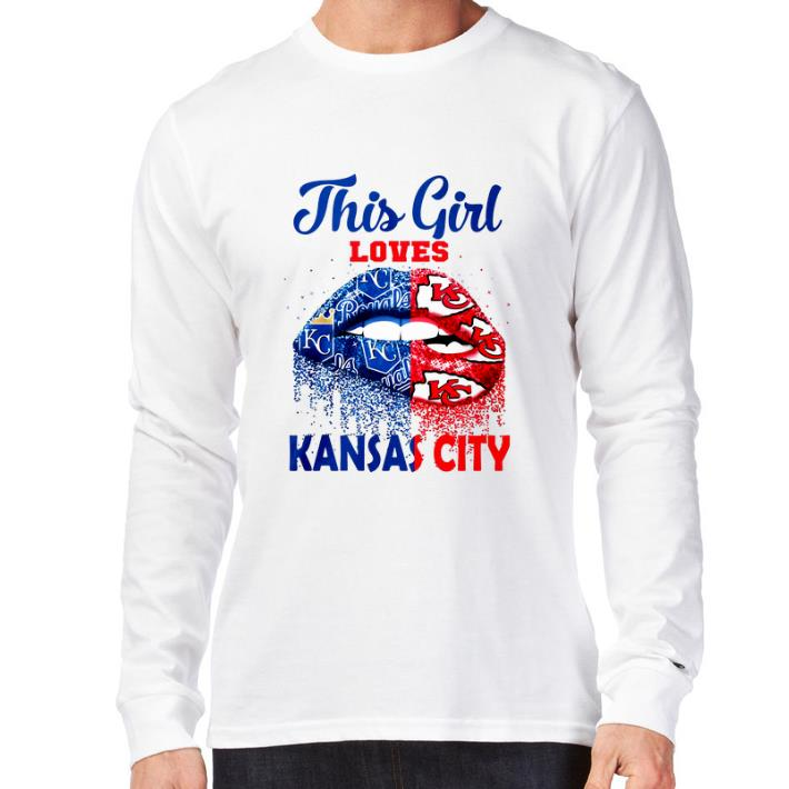 Lips This Girl Loves Kansas City Royals Kansas City Chiefs Shirt Lips This Girl Loves Kansas City Royals Kansas City Chiefs Shirt 3 1.jpg
