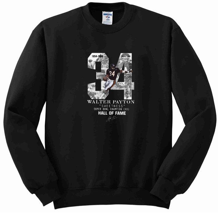 Nice 34 Walter Payton Sweetness Super Bowl Champion Hall Of Fame shirt