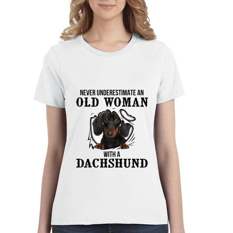 Nice Never Underestimate An Old Woman With A Dachshund Shirt 3 1.jpg