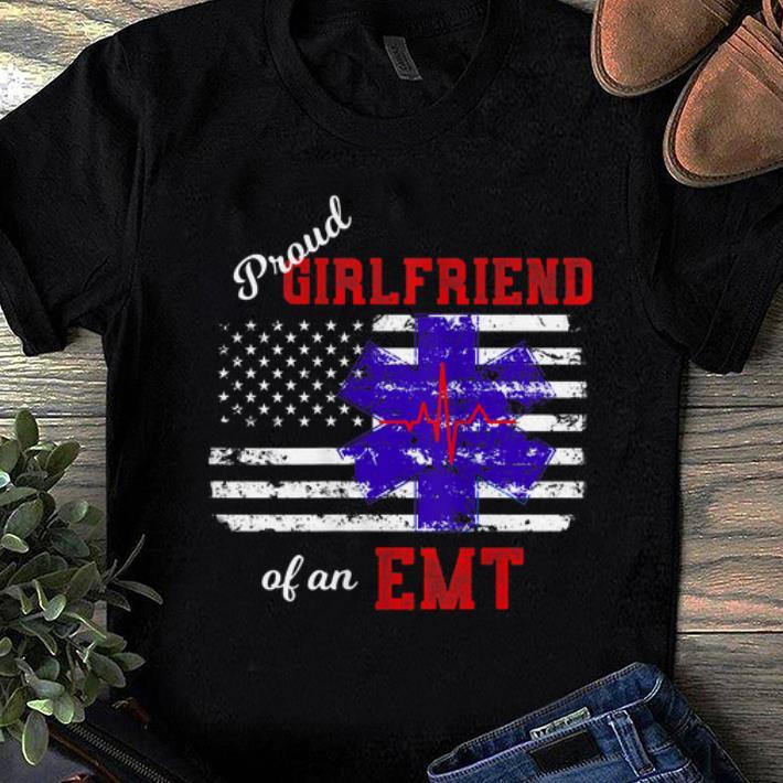 Official Proud Girlfriend Of An Emt America Flag Shirt 1 1.jpg