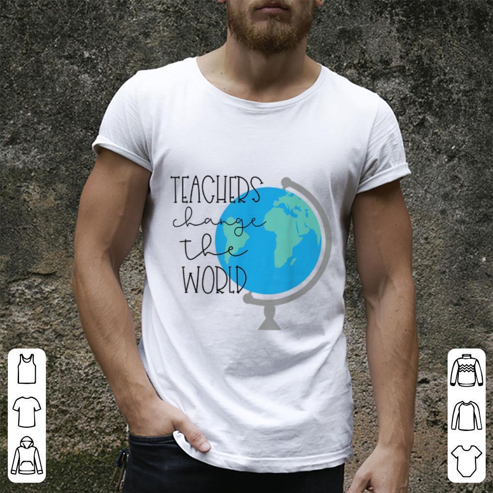 Official Teachers Change The World Shirt 2 1.jpg