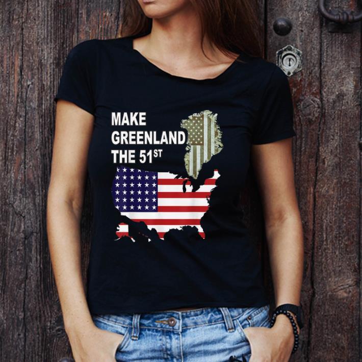 Original Make Greenland Part Of America And State Number 51 Shirt 3 1.jpg