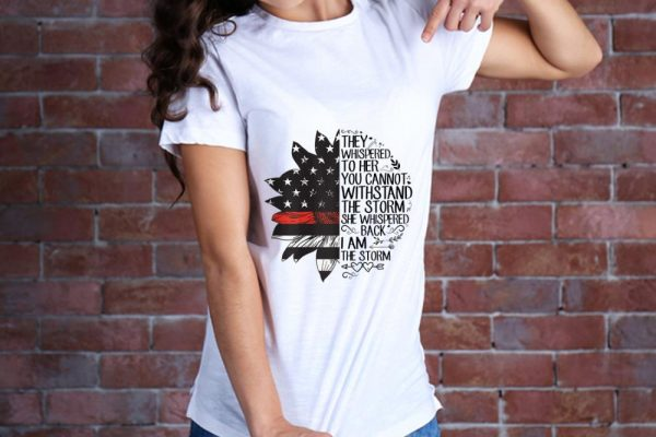 Original They Whispered To Her You Cannot Withstand The Storm She Whispered Back I Am The Storm Sunflower Firefighter Flag Sweater 2 1.jpg