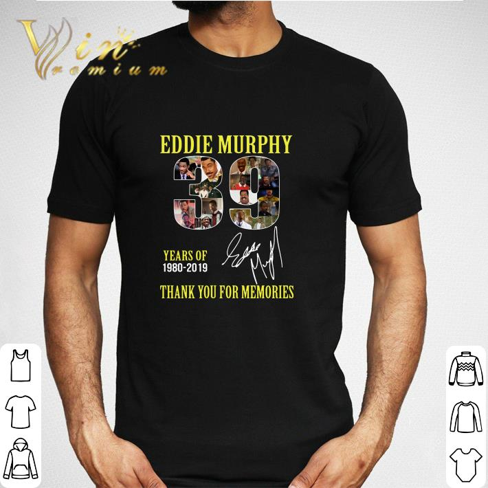 Premium 39 Years Of Eddie Murphy 1980 2019 Thank You For Memories Shirt 2 1.jpg