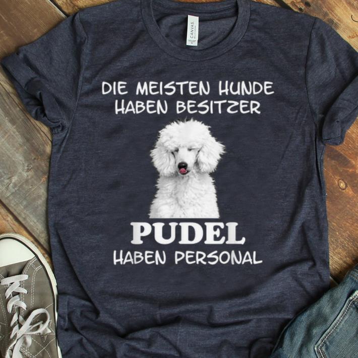 Premium Pudel Hund Geschenke Damen Herren shirt