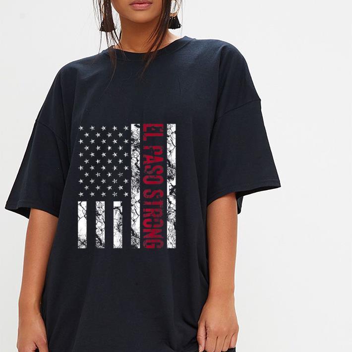 Pretty El Paso Strong American Flag Shirt 3 1.jpg
