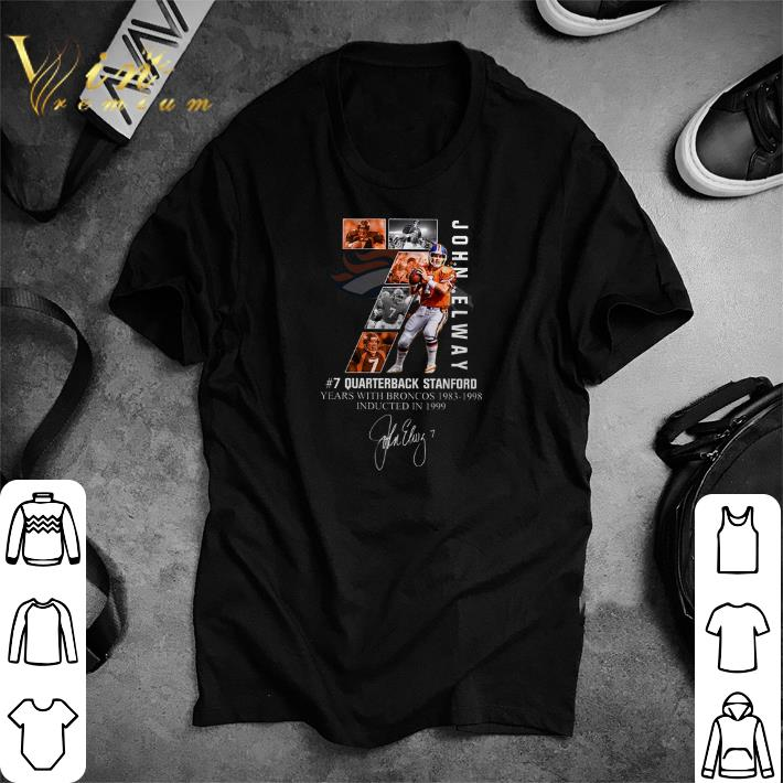 Top 7 John Elway Quarterback Stanford Years With Broncos 1983 1998 Recovered Shirt 1 1.jpg