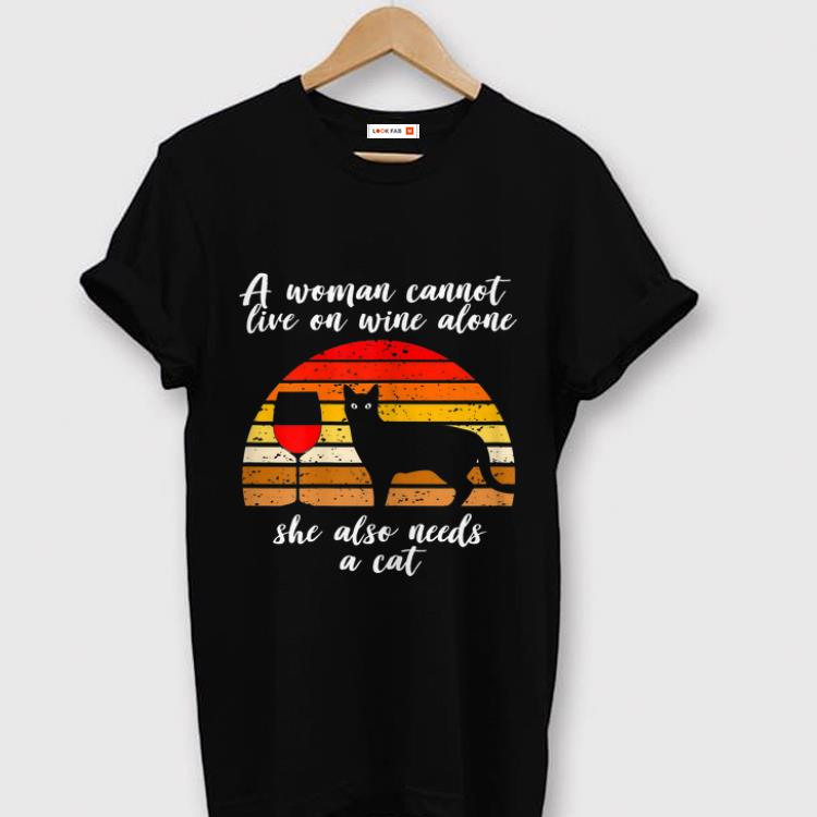 Top A Woman Cannot Live On Wine Alone She Also Need A Cat Vintage Shirt 1 1.jpg