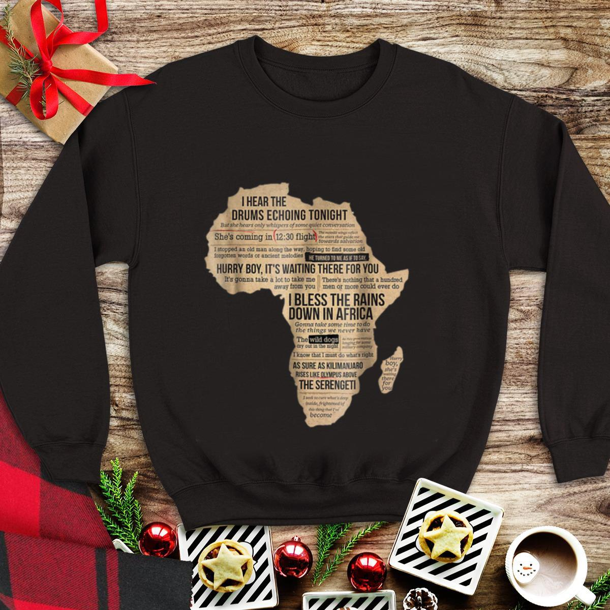 Top Bless Africa Rains On Toto I Hear The Drums Echoing Tonight I Bless The Rains Down In Africa Shirt 1 1.jpg