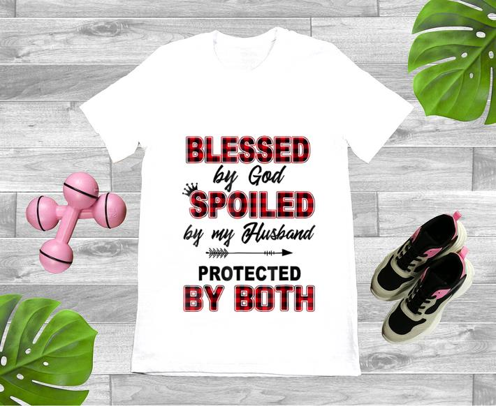 Top Blessed By God Spoiled By My Husband Protected By Both Shirt 1 1.jpg