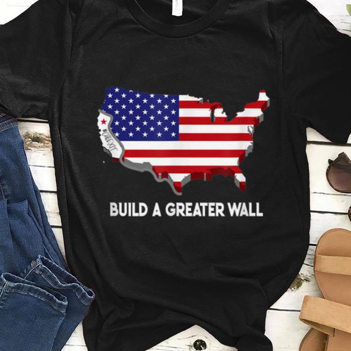 Top Build A Greater Wall American Flag Shirt 1 1.jpg