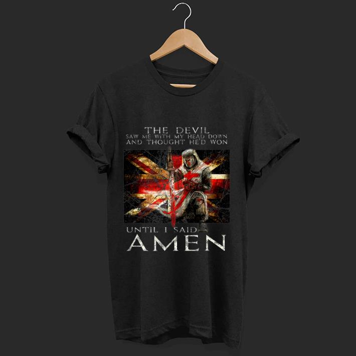 Top The Devil Saw Me With My Head Down And Thought He D Won Shirt 1 1.jpg