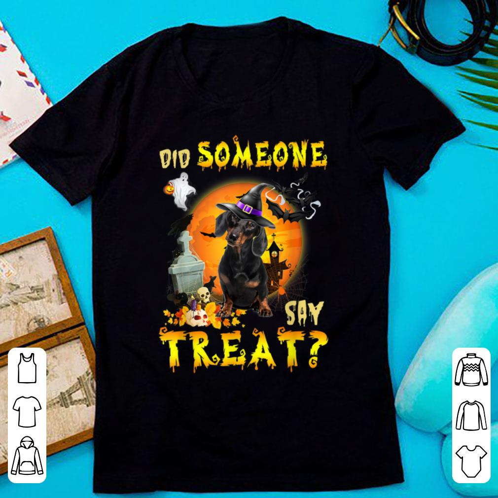 Awesome Dachshund Did Someone Say Treat Halloween Costume shirt