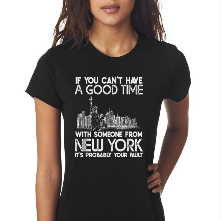 IF You Cant Have A Good TIME with Someone from New York Its Probably Your Fault