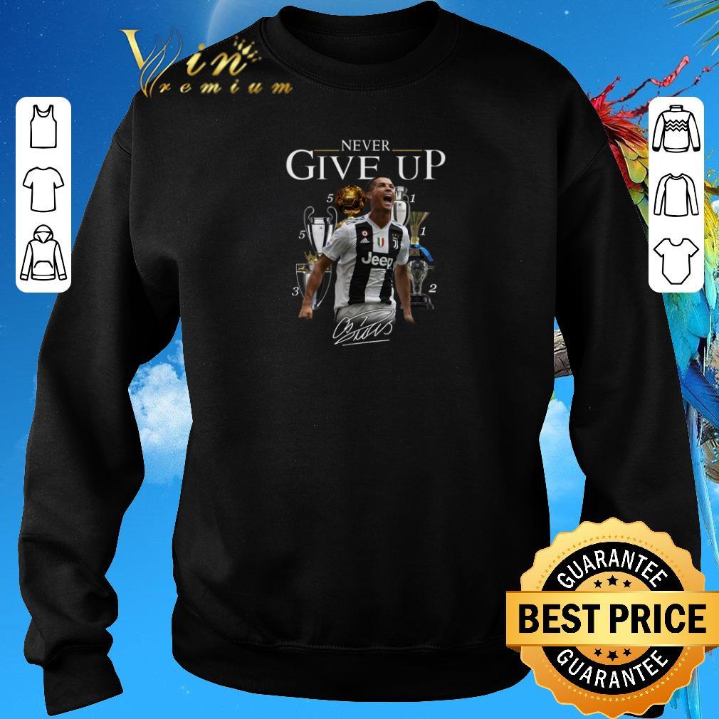Funny Cristiano Ronaldo Never Give Up Signature Shirt Sweater 3 1.jpg