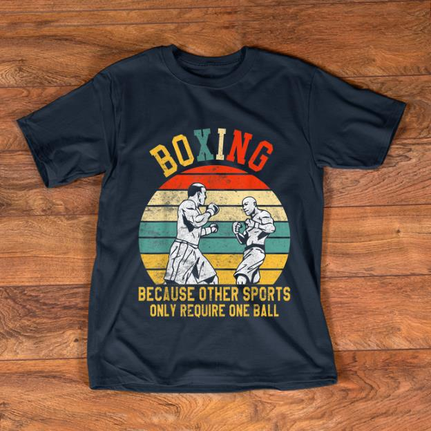 Hot Boxing Because Other Sports Only Require One Ball Vintage shirt