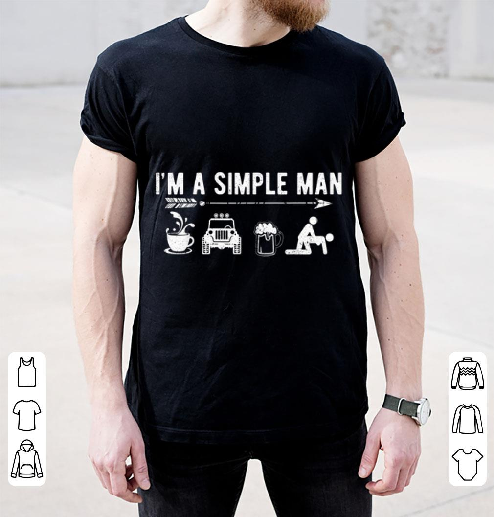 Hot I M A Simple Man Coffee Jeep Beer Sex Shirt 2 1.jpg