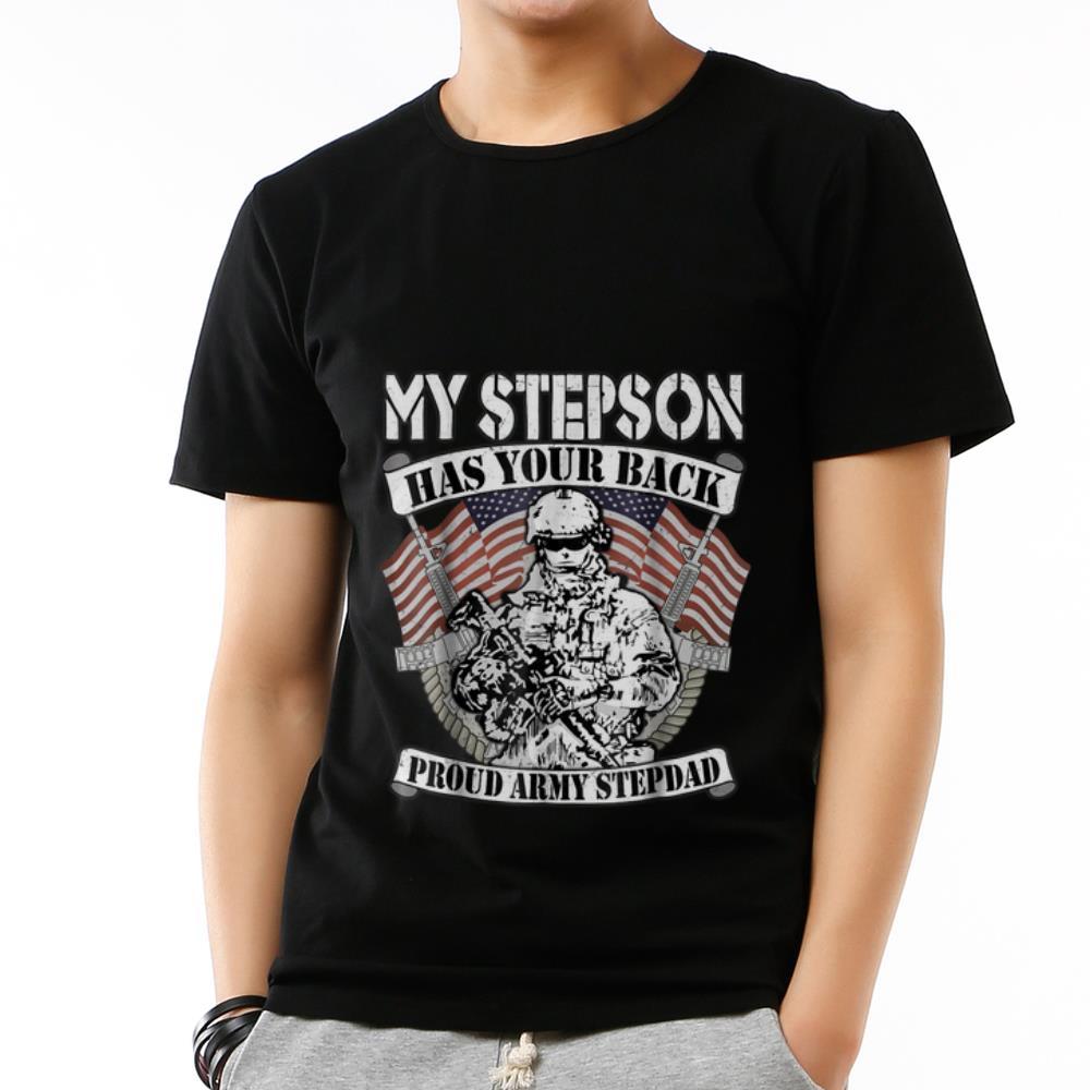 Nice My Stepson Has Your Back Proud Army Stepdad Shirt 3 1.jpg