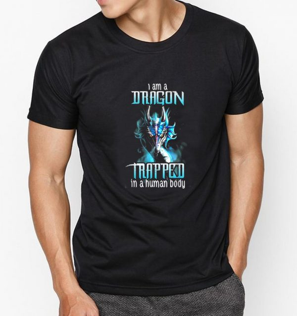 Official I Am A Trapped In A Human Body Dragon Shirt 3 1.jpg