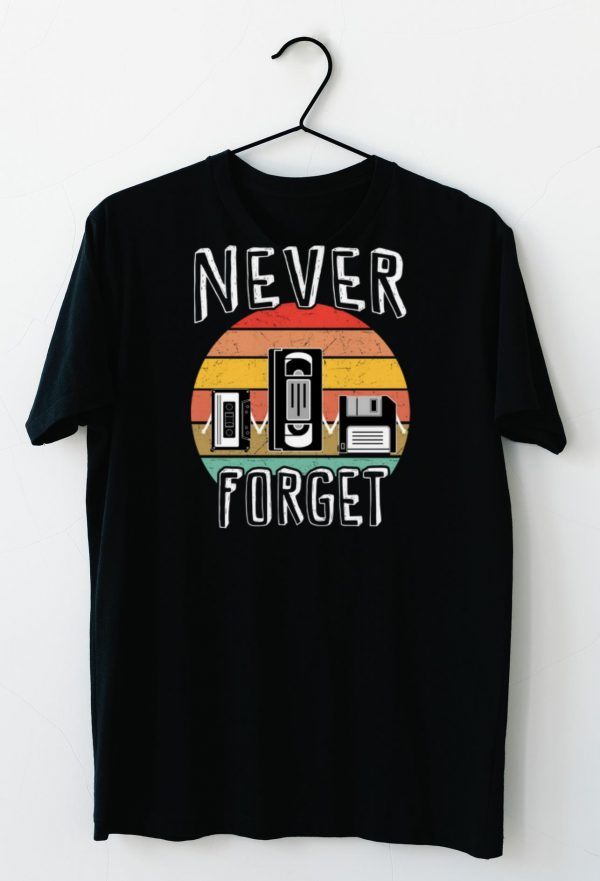 Official Never Forget Vhs Tape Cassette Tape Shirts 3 1.jpg