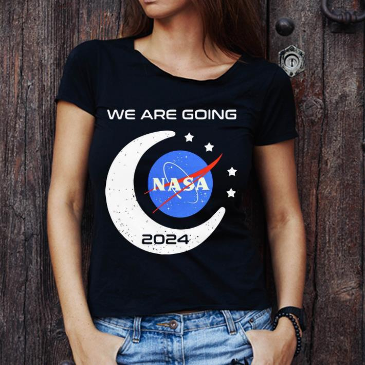 Official We Are Going Nasa 2024 Shirt 3 1.jpg