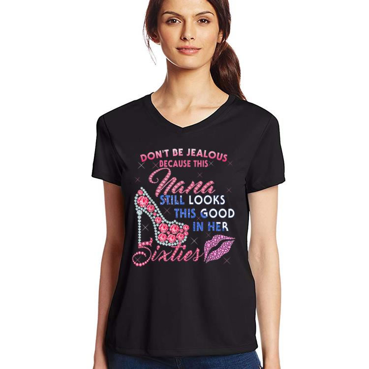 Original Don T Be Jealous Nana Still Looks This Good In Her Sixties Shirt 3 1.jpg