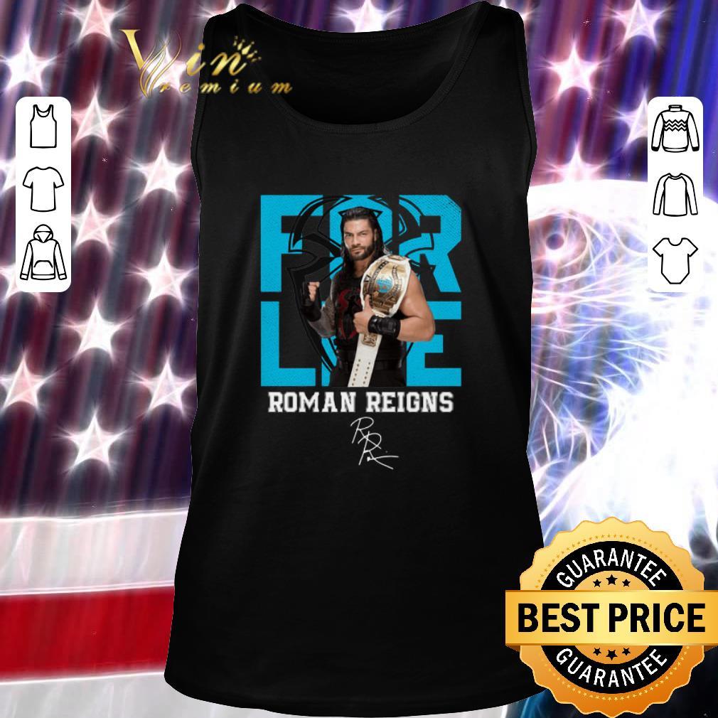 Premium For Life Roman Reigns Signature Shirt 2 1.jpg
