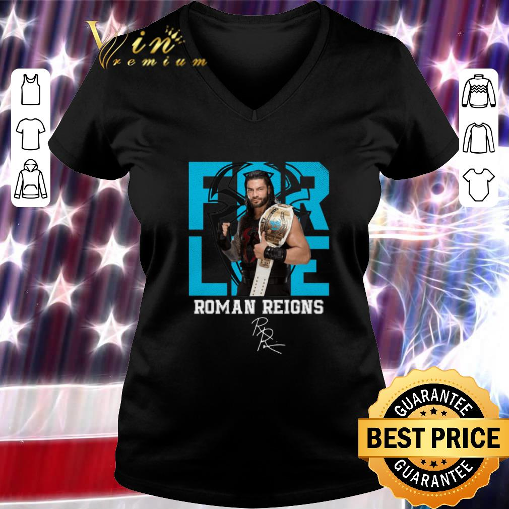 Premium For Life Roman Reigns Signature Shirt 3 1.jpg