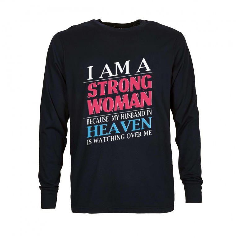 Premium I am a strong woman because my husband in heaven is watching shirt